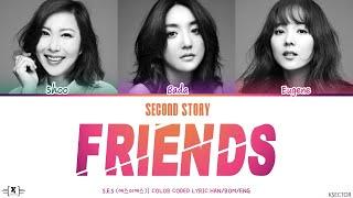 S.E.S. (에스이에스) - Friends Second Story (친구-두번째 이야기) Lyrics [C…