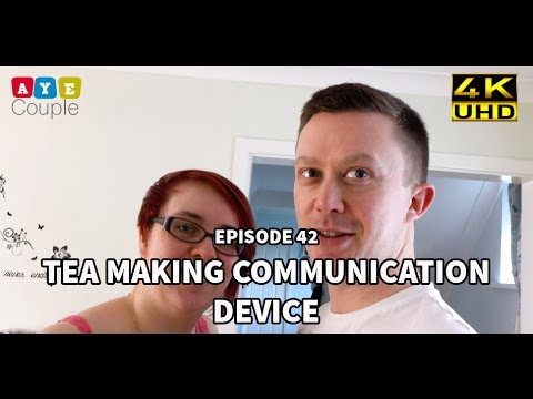 Episode 42 - Tea making communication device