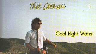Phil carmen - Cool Night Water
