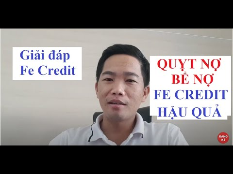 ✅[ GIẢ ĐÁP Vay Tiền Fe Credit 2020 ] QUỴT NỢ VÀ BỂ NỢ VÀ CÁCH XỬ LÝ