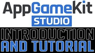 AppGameKit Studio -- Introduction and Crash Course Tutorial