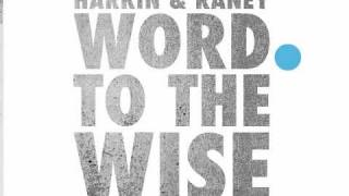 "Harkin & Raney ""Word To The Wise"" (Populette Remix)"