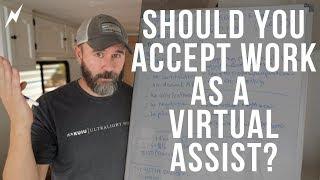 Should You Accept VA Work?