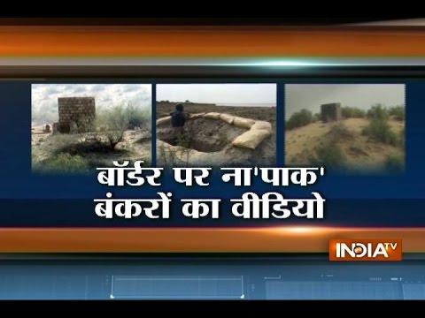 Pakistan and China Building 180 Hi-tech Bunkers at Border of Rajasthan