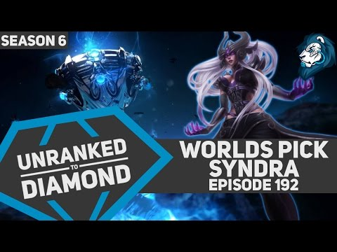 Worlds Pick SYNDRA - Unranked to Diamond - Episode 192