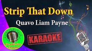 [Karaoke] Strip That Down- Quavo Liam Payne- Karaoke Now