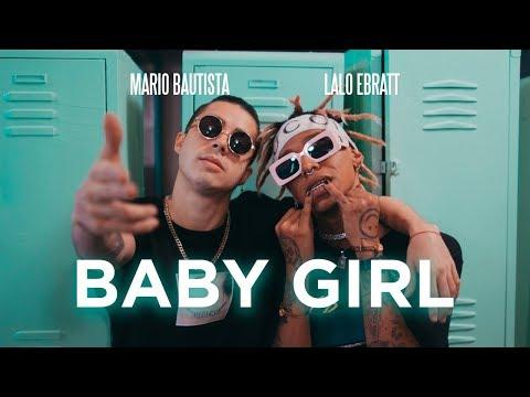 Mario Bautista – Baby Girl ft. Lalo Ebratt