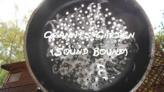 Sound Bound -  Granny's Garden