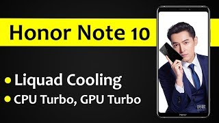 Huawei Honor Note 10 With Liquid Cooling | Price, Specifications & Release date