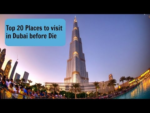 Top 20 Places To Visit In Dubai Before Die Youtube