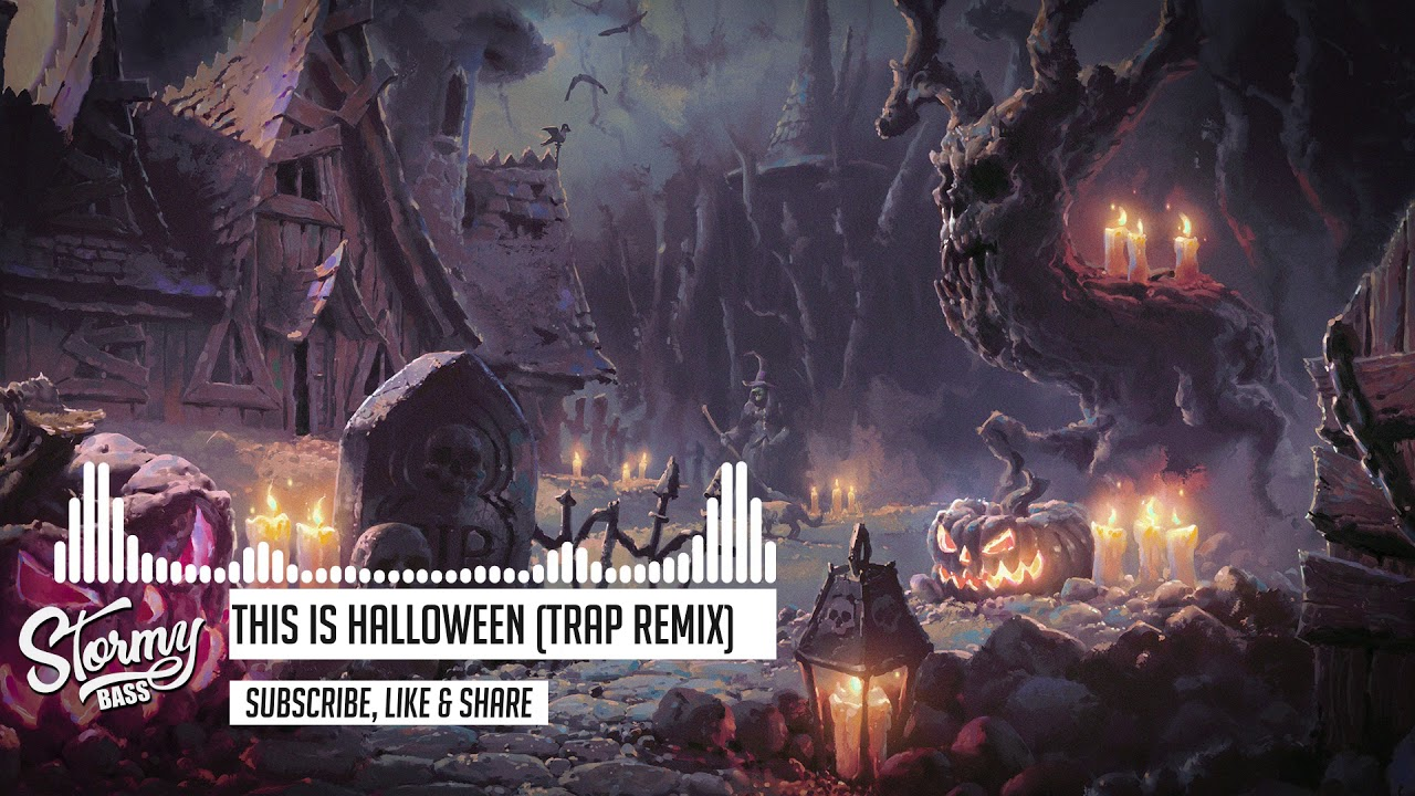 This Is Halloween (Trap Remix) [Lyrics] [Bass Boosted] - HQ - YouTube