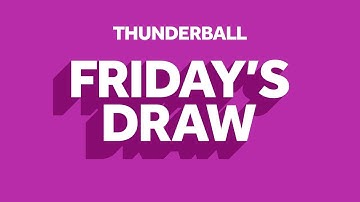The National Lottery 'Thunderball' draw results from Friday 22nd May 2020
