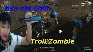 Bình Luận CF : Búa Sắt Chill Troll Zombie - Tiến Xinh Trai Zombie V4