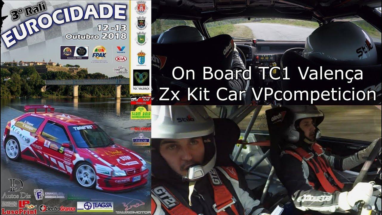 On Board Rallye Eurocidade 2018 Zx Kit Car Vpcompeticion Tc1 Valenca