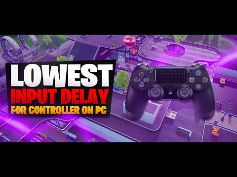 how-to-get-low-input-delay/lag---how-to-play-controller-on-pc---fortnite