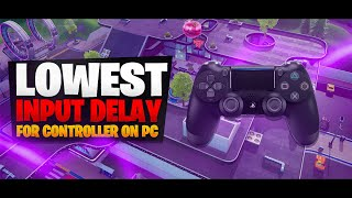 How To Get Low Input Delay/Lag - How To Play Controller on PC - Fortnite