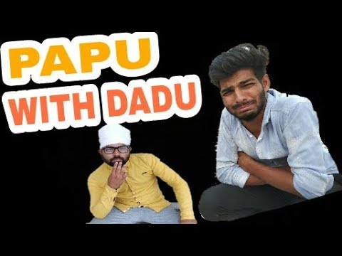 PAPU WITH DADU || Son vs Father || #content_share_crazy4
