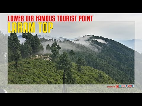 Laram Top Lower Dir Famous Tourist Point