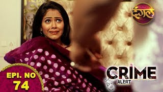 "Download Video Crime Alert || The Promo || Episode 74 ""Suhaag"" MP3 3GP MP4"