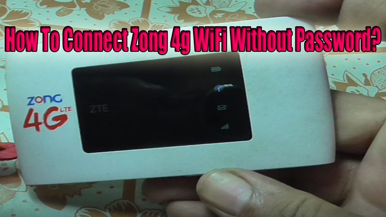 How To Connect Zong 4g WiFi Without Password SuccessFully! by Muhammad Abbas