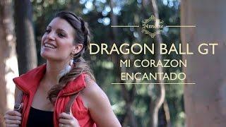 Dragon Ball GT / Mi corazón encantado (Cover latino)