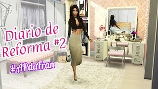 Diario de reforma #2 #Quarto+closet | Sims 4 ◊ | Ap da fran