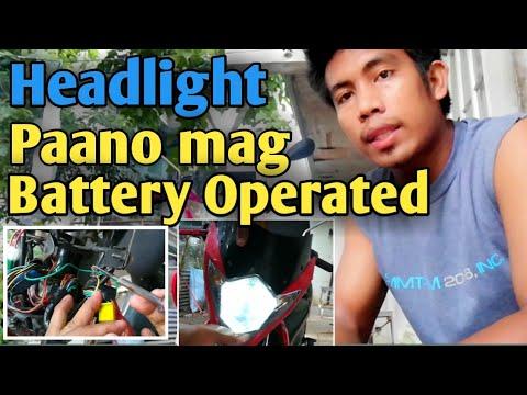 Paano mag battery operated ng headlight...?