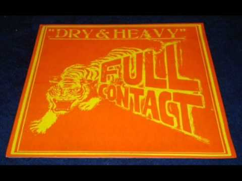 Dry & Heavy Dawn Is Breaking w/ Version - Full Contact LP - DJ APR