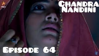 Chandra Nandini Episode 64 Rabu 7 Maret 2018