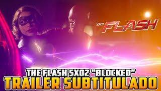 """The Flash Temporada 5x02 Trailer Subtitulado Español + Reacción """"Blocked"""""""