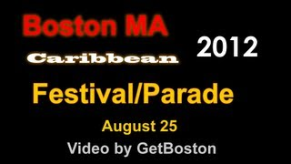 Video of 2012 Boston Caribbean Festival Carnival - Full Length West Indian Parade in HD