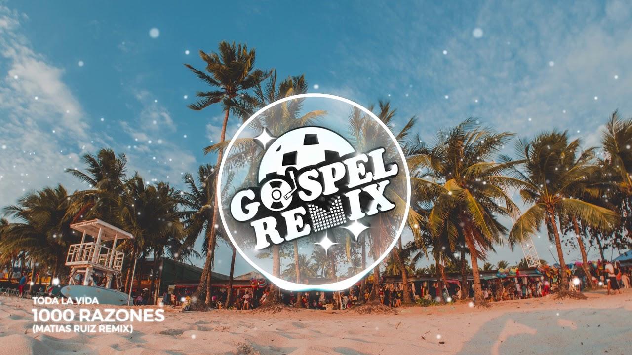 Toda La Vida - 1000 Razones (Matias Ruiz Remix) [Reggaeton Pop Gospel]