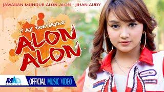 Download lagu Jihan Audy - Tak Dongakno Alon - Alon ( Official Music Video )