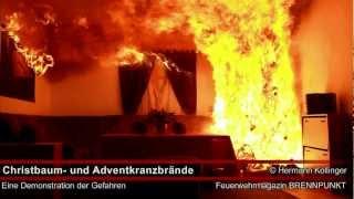 Christbaumbrände und Adventkranzbrände - Gefahrendemonstration