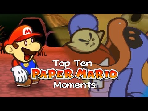 Top Ten Paper Mario Moments