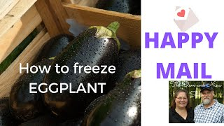 How to freeze EGGṖLANT and HAPPY MAIL