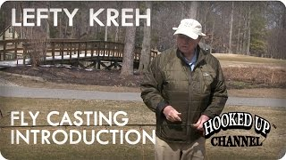 Lefty Kreh and the 4 Principles of Fly Casting: Introduction   Fly Fishing   Hooked Up Channel