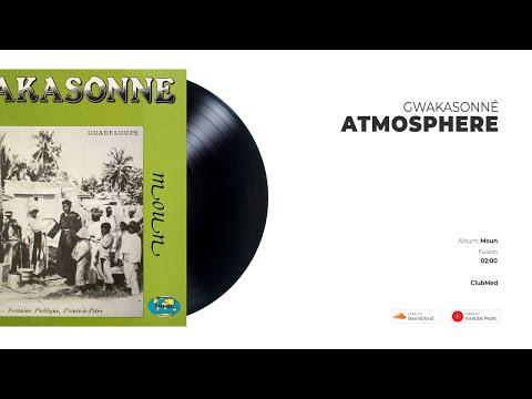 Gwakasonné - Atmosphere   FUSION