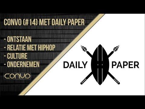 DAILY PAPER BIJ CONVO (#14) - ONDERNEMEN,  ONTSTAAN, THE STRUGGLE EN HET SUCCES
