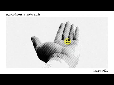 grandson-x-moby-rich:-happy-pill-[official-audio]
