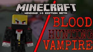 [MCPE] - DRACULA HUNTING FOR BLOOD!!! - Bear Games - Server Gameplay
