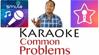 Smule StarMaker Karaoke Common Problems