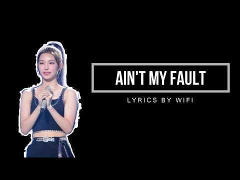 HWANG YEJI | AIN'T MY FAULT LYRICS