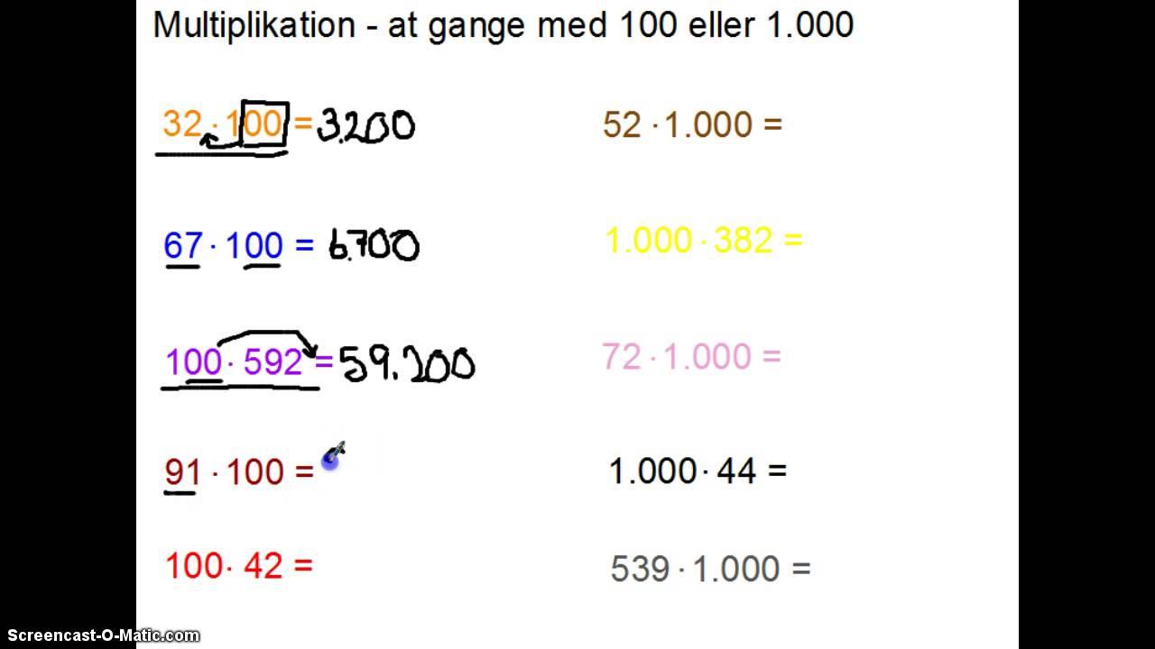 Multiplikation - Gange med 100 eller 1000