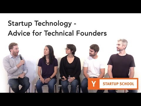 Startup Technology - Technical Founder Advice - YouTube