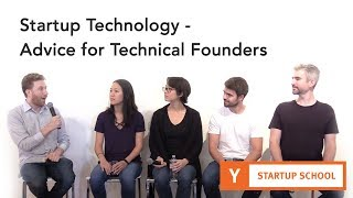 Startup Technology - Technical Founder Advice thumbnail