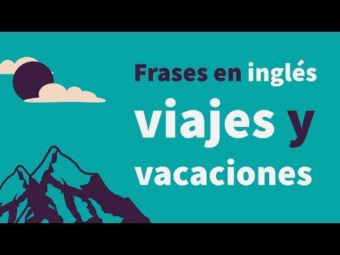 Frases En Inglés Para Viajes Y Vacaciones Eslefl Youtube