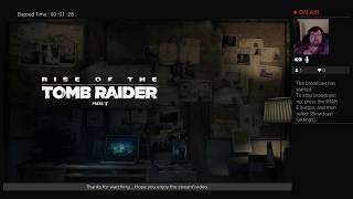 "OOOHBILLY'S  playing ""Rise Of The Tomb Raider"" (PS4)  [pt 11] - LIVE"