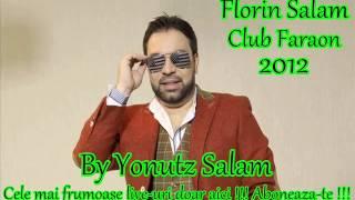Florin Salam - Ia-ma viata mea in brate ( Club Faraon ) ( By Yonutz Salam )