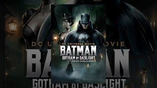 バットマン:ゴッサム・バイ・ガスライト(字幕版) thumbnail